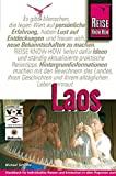 Laos: Laos: Handbuch fr individuelles Reisen und Entdecken in allen Regionen auch abseits der gngigen Touristenpfade