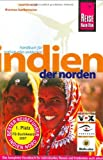 Indien: Indien. Der Norden: Mit Mumbai und Goa