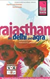 Indien: Rajasthan: Mit Delhi und Agra