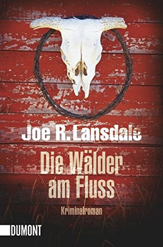 Lansdale, Joe - Wälder am Fluss, Die