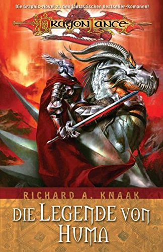 Knaak, Richard A. - Legende von Huma, Die (DragonLance 1)