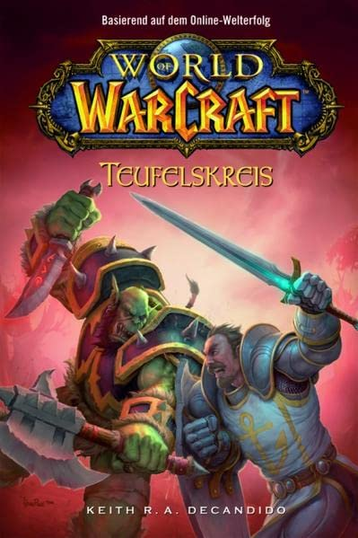 DeCandido, Keith R. A. - Teufelskreis (World of WarCraft, Band 1)