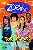 Zoey 101 Bd. 5. Top Secret!