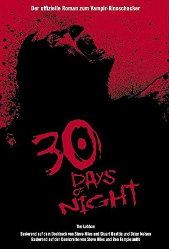 Lebbon, Tim - 30 Days of Night. Roman zum Film