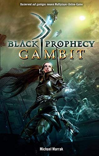 Michael Marrak - Black Prophecy: Gambit