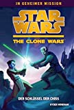 Star Wars - The Clone Wars: In geheimer Mission, Bd. 4: Der Schlüssel der Chiss