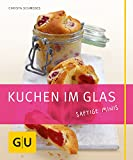 Kuchen: Kuchen im Glas: Just cooking