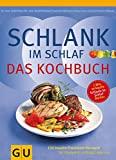 » Schlank im Schlaf - Kochbuch: 150 Insulin-Trennkost-Rezepte von Detlef Pape 16.99€ bei AMAZON.de