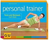 Personal Trainer: Personal Trainer. Tests und Workouts nach Ma�