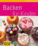 Backen: Backen f�r Kinder