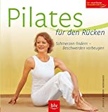 Pilates: Pilates fr den Rcken: Schmerzen lindern - Beschwerden vorbeugen