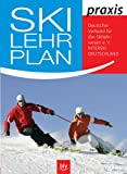 Skilehrer: Ski-Lehrplan praxis