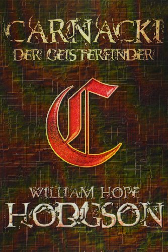 Hodgson, William Hope - Carnacki der Geisterfinder