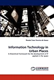 Information Technology in Urban Places-visual
