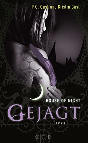 Cast, P.C. und Kristin - Gejagt (House of Night 5)