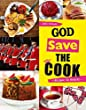 God save the Cook: Rezepte: So British!