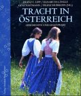 Trachten: Tracht in sterreich. Geschichte und Gegenwart