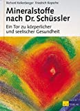 Mineralstoffprparate: Mineralstoffe nach Dr. Schssler