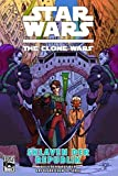 Star Wars - The Clone Wars, Band  3: Sklaven der Republik