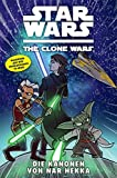 Star Wars - The Clone Wars, Band  8: Die Kanonen von Nar Hekka