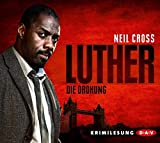 Luther. Die Drohung (Krimilesung)