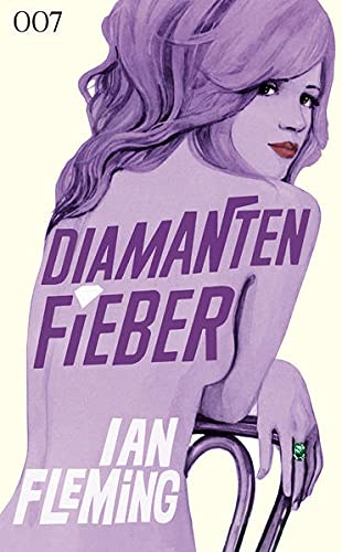 Ian Fleming - James Bond 007: Diamantenfieber