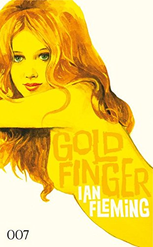 Ian Fleming - James Bond 007: Goldfinger