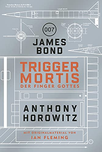 Anthony Horowitz - James Bond 007: Trigger Mortis