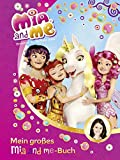 Mia and Me: Mein groes Mia-and-me-Buch