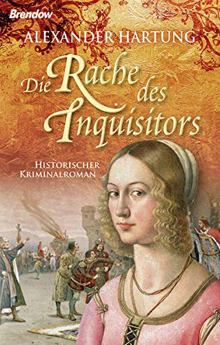 Hartung, Alexander - Rache des Inquisitors, Die