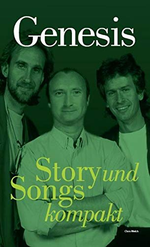 Welch, Chris - Genesis - Story und Songs kompakt