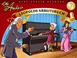 Little Amadeus: Leopolds Arbeitsbuch