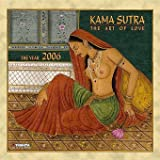 Kamasutra: Kama Sutra 2006 The Art of Love. 16 Monats-Kalender