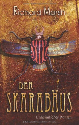 Richard Marsh - Der Skarabäus