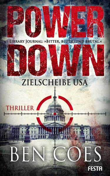 Ben Coes - Power Down: Zielscheibe USA