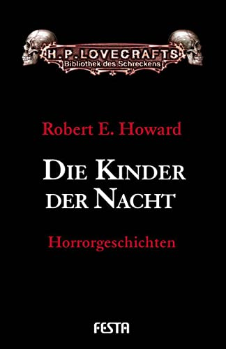 Robert E. Howard - Die Kinder der Nacht