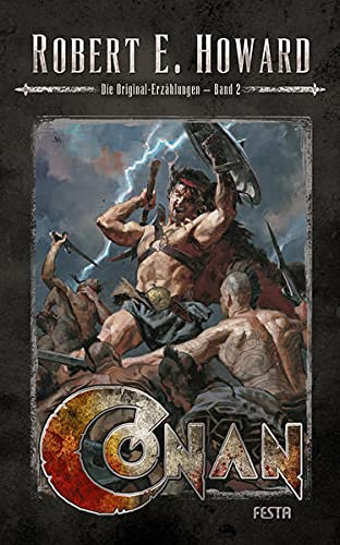 Robert E. Howard - Conan: Die Originalerzählungen (Band 2)