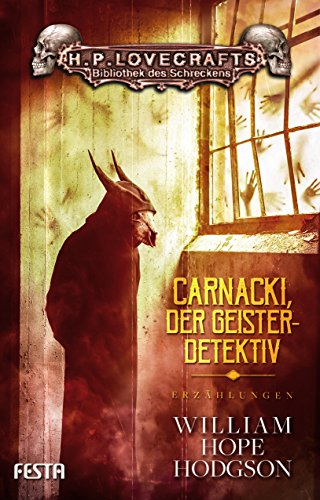 William Hope Hodgson - Carnacki, der Geisterdetektiv