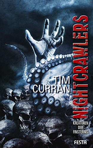Tim Curran - Nightcrawlers: Kreaturen der Finsternis