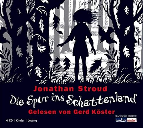 Jonathan Stroud / Catrin Lucht / Astrid Roth - Die Spur ins Schattenland (Lesung)