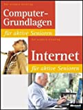 Computer: Silver-Surfer-Special: Computer-Grundlagen &amp; Internet fr aktive Senioren: Der sichere Einstieg