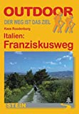 Italien: Italien Franziskusweg: Von Florenz ber Assisi nach Rom
