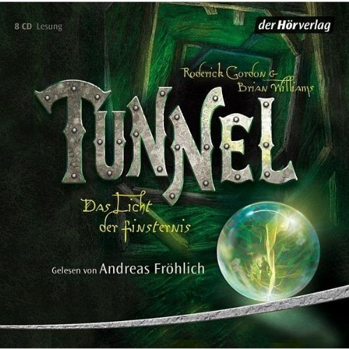 Gordon, Roderick / Williams, Brian - Tunnel - Das Licht der Finsternis