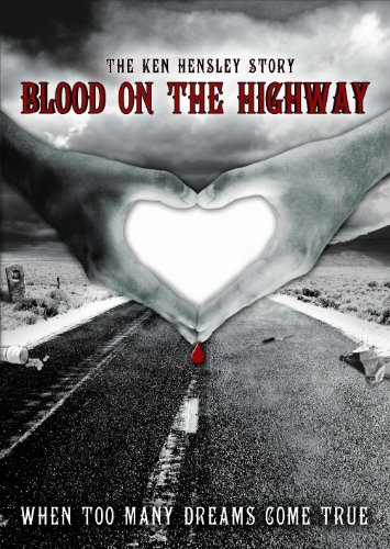 Hensley, Ken - Blood On The Highway - The Ken Hensley Story