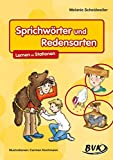Sprichwrter: Sprichwrter und Redensarten - Lernen an Stationen
