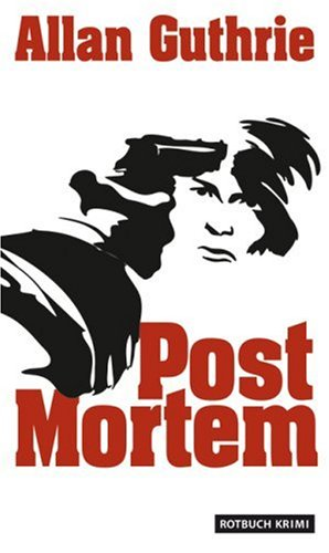 Guthrie, Allan - Post Mortem