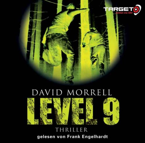 Morrell, David - Level 9  (Hörbuch)