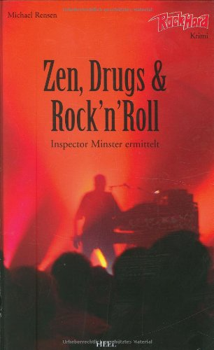 Rensen, Michael - Zen, Drugs & Rock \'n\' Roll - Inspektor Minster ermittelt
