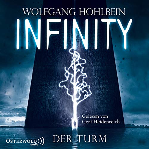 Wolfgang Hohlbein - Infinity: Der Turm