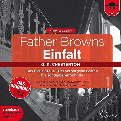 Chesterton, Gilbert Keith - Father Browns Einfalt (Teil 1)